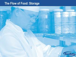 The Flow of Food: Storage