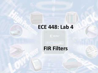 ECE 448: Lab 4 FIR Filters