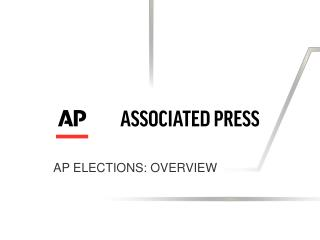 AP Elections: Overview