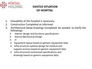 EXISTED SITUATION  OF HOSPITAL