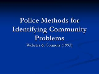 Police Methods for Identifying Community Problems