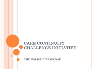CARE CONTINUITY CHALLENGE INITIATIVE