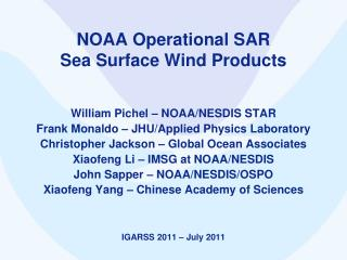 NOAA Operational SAR  Sea Surface Wind Products