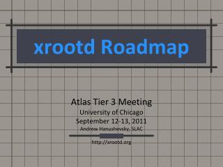 xrootd Roadmap