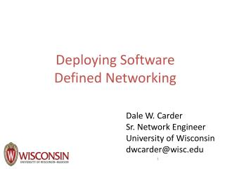 Deploying Software Defined Networking