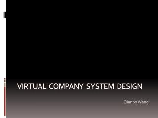 Virtual  Company  system  design