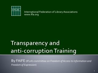 Transparency and  	anti-corruption Training
