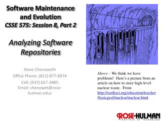 Software Maintenance and Evolution CSSE 575: Session  8,  Part  2 Analyzing Software Repositories