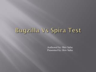 Bugzilla  Vs  Spira  Test
