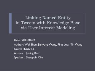 Linking Named Entity  in Tweets with Knowledge Base via User Interest Modeling