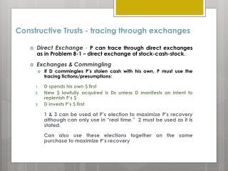 Constructive Trusts - tracing  t hrough  e xchanges