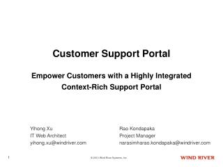 Customer Support Portal Empower Customers with a Highly Integrated Context-Rich Support Portal