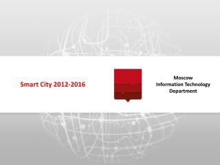 Smart City 2012-2016