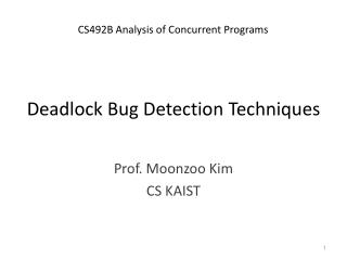 Deadlock Bug Detection Techniques