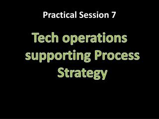 Practical Session  7