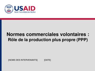 Normes commerciales volontaires : R le de la production plus propre PPP
