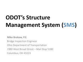 ODOT's Structure Management System ( SMS )