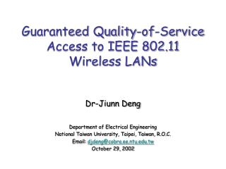 Guaranteed Quality-of-Service Access to IEEE 802.11  Wireless LANs