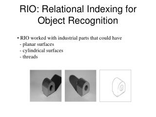 RIO: Relational Indexing for Object Recognition