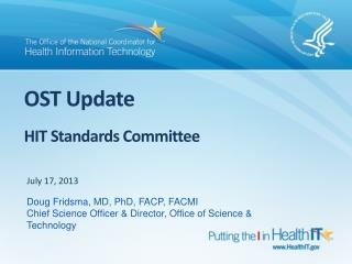 OST Update  HIT  Standards  Committee