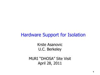 Hardware  Support  for Isolation