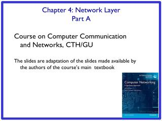 Chapter 4: Network Layer Part A