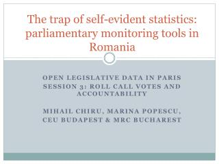 The trap of self-evident statistics: parliamentary monitoring tools in Romania