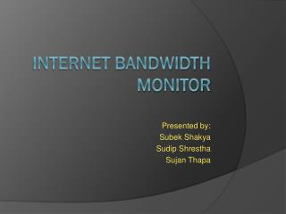 Internet Bandwidth monitor