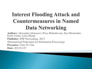 Interest Flooding Attack and Countermeasures in Named Data Networking