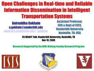 Assistant Professor, ISIS & Dept  of EECS,  Vanderbilt  University Nashville, TN, USA