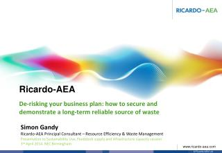 De-risking your business plan: how to secure and demonstrate a long-term reliable source of waste