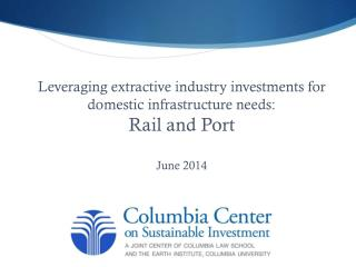 Rail & Port Proposals to Service Iron-Ore Projects in Western and Central Afric a