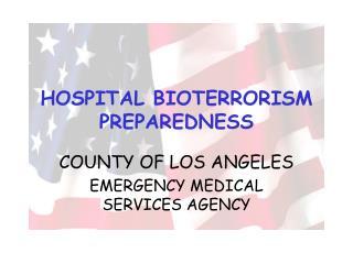 HOSPITAL BIOTERRORISM PREPAREDNESS