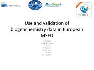 Use and validation of biogeochemistry data in European MSFD