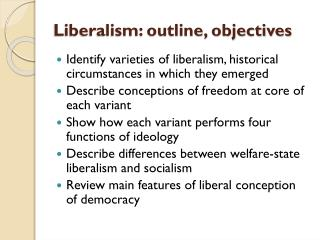 Liberalism: outline, objectives