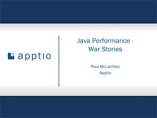Java Performance - War Stories