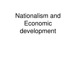 Nationalism and Economic development