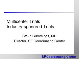 Multicenter Trials Industry-sponored Trials