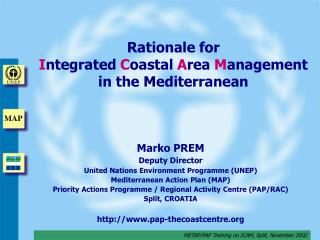 Rationale for  I ntegrated  C oastal  A rea  M anagement in the Mediterranean