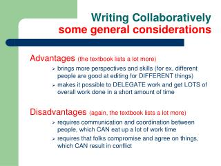 Writing Collaboratively some general considerations