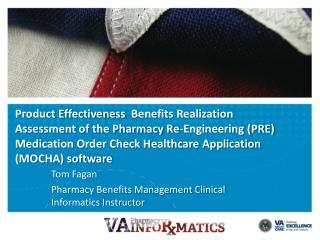 Tom Fagan Pharmacy Benefits Management Clinical Informatics Instructor
