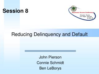 Reducing Delinquency and Default