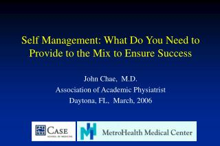 Self Management: What Do You Need to Provide to the Mix to Ensure Success