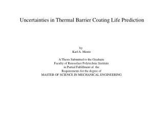 Uncertainties in Thermal Barrier Coating Life Prediction