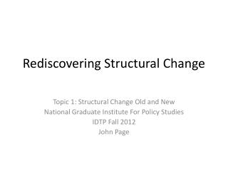 Rediscovering Structural Change