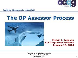 The OP Assessor Process