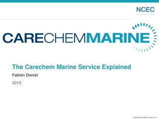 The Carechem Marine Service Explained