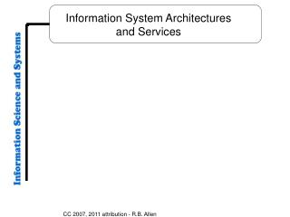 Information System Architectures and Services