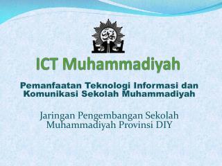 ICT  Muhammadiyah