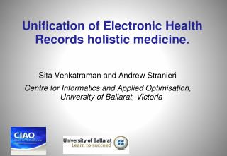 Unification of Electronic Health Records holistic medicine.
